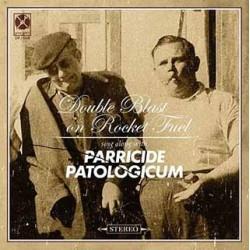 """Parricide / Patologicum – Double Blast on Rocket Fuel-7""""EP-"""