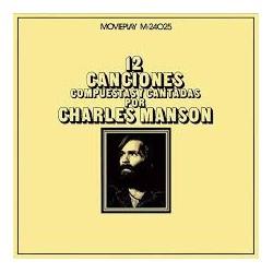 Charles Manson - 12 Canciones Compuestas Y Cantadas Por Charles Manson (LP)