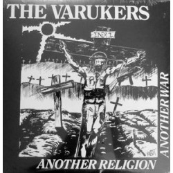 The Varukers- Another Religion Another War