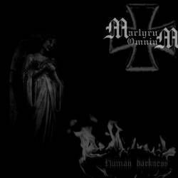 Martyrum Omnium-Human darkness- CD-R