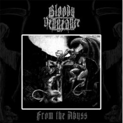 "Bloody Vengeance - ""From The Abyss""LP"