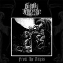 """Bloody Vengeance - """"From The Abyss""""LP"""